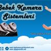 Bakıcı  Kamera Sistemlerinde Kampanya